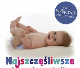 najszczęśliwsze niemowlę w okolicy recenzja